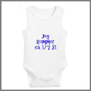 Baby bodystocking med tekst - Jeg kommer dato